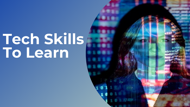 Tech skills to learn